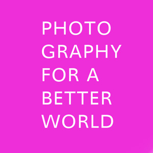 Photography for a Better World | Images in Positive
